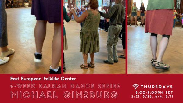 Michael Ginsburg Balkan Dance Series
